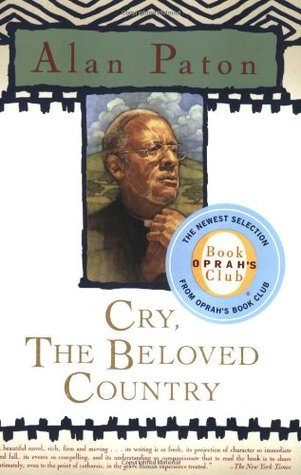 a review of alan patons cry the beloved country By rayuela cry, the beloved country was written by alan paton and was first published in great britain in 1948 it is set in the south africa of the 1940s.