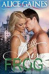 Kiss the Frog (Princes of Danislova #1)