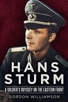 Hans Sturm: A Soldier's Odyssey on the Eastern Front