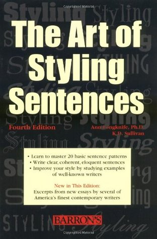 The Art of Styling Sentences by Ann Longknife