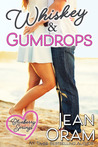 Whiskey and Gumdrops (Blueberry Springs, #1)
