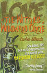 Love, or the Witches of Windward Circle: A Horror Farce