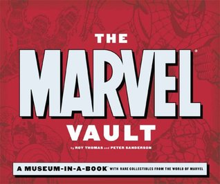 The Marvel Vault by Roy Thomas