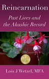 Reincarnation: Past Lives and the Akashic Record
