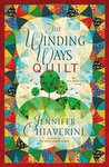 The Winding Ways Quilt (Elm Creek Quilts, #12)