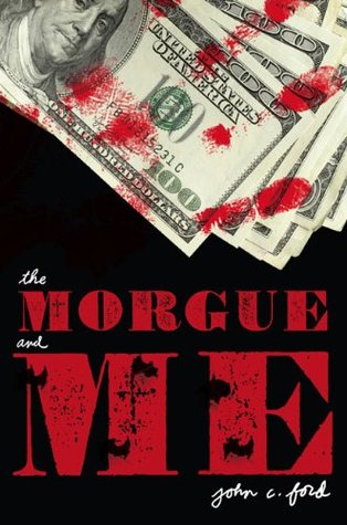 The Morgue and Me by John C. Ford