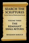 SEARCH THE SCRIPTURES: The Remnant Shall Return