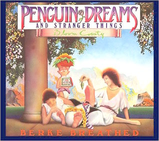 Penguin Dreams and Stranger Things by Berkeley Breathed