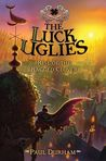 Rise of the Ragged Clover (The Luck Uglies, #3)