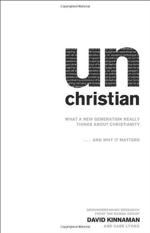 unChristian by David Kinnaman
