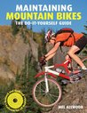 Maintaining Mountain Bikes: The Do-It-Yourself Guide