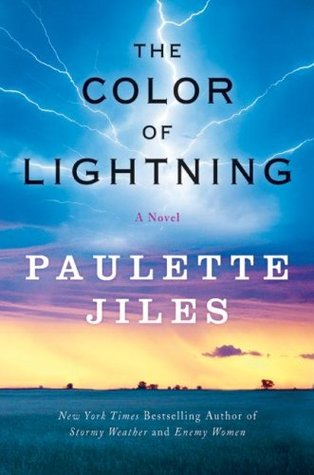 The Color of Lightning by Paulette Jiles