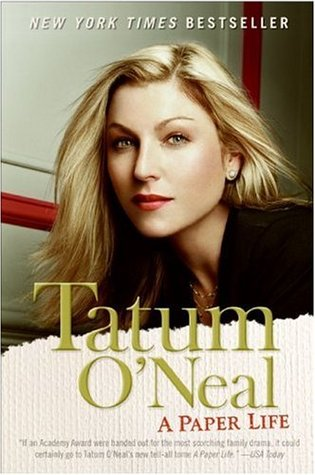 A Paper Life by Tatum O'Neal