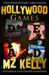 Hollywood Games (Hollywood Alphabet, # 7)