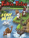 Tukie Tales: I Can Do It! (Tukie Tales, #2)