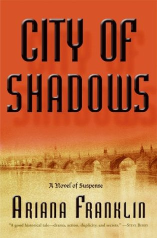 City of Shadows by Ariana Franklin