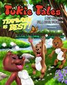 Tukie Tales: Teamwork Is Best! (Tukie Tales, #3)