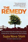 The Remedy: The F...
