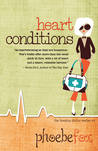Heart Conditions (The Breakup Doctor, #3)