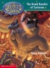The Hawk Bandits of Tarkoom (The Secrets of Droon, #11)