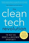 The Clean Tech Revolution: The Next Big Growth and Investment Opportunity