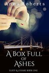 A Box Full of Ashes (Eliot & O'Hare, #1)