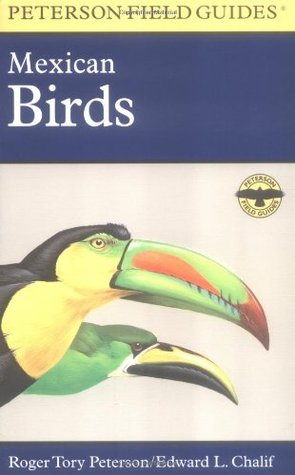 A Field Guide to Mexican Birds by Roger Tory Peterson