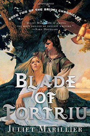 Blade of Fortriu by Juliet Marillier