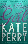 That Kind of Girl (Fillmore & Greenwich Book 2)