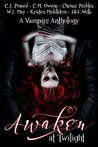 Awaken At Twilight (A Vampire Anthology)