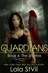 Guardians: The Shoma (Guardians, #6 part 1 of 2)