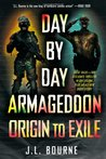 Day by Day Armageddon: Origin to Exile (Day by Day Armageddon, #1-2 Omnibus)