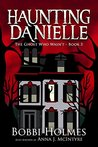The Ghost Who Wasn't (Haunting Danielle, #3)