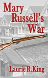 Mary Russell's War: A Journal of the Great War (Mary Russell and Sherlock Holmes, #0.5)