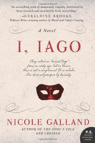 I, Iago by Nicole Galland