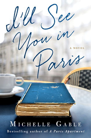 Read I Ll See You In Paris Online