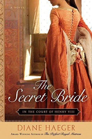 The Secret Bride (In The Court of Henry VIII #1)