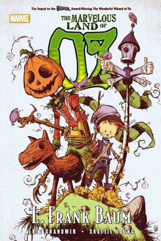 Oz. The Marvelous Land of Oz by Eric Shanower