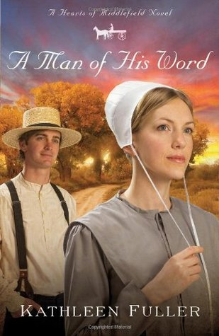 A Man of His Word (Hearts of Middlefield, #1)