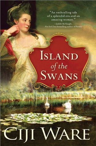 Island of the Swans by Ciji Ware