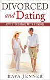 Divorced and Dating: Advice for Dating After a Divorce (Dating Advice, Online Dating, Divorce, Marriage counseling, Therapy, Dating and Divorced, Dating with Children,)