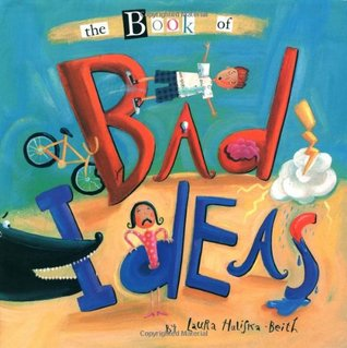 The Book of Bad Ideas