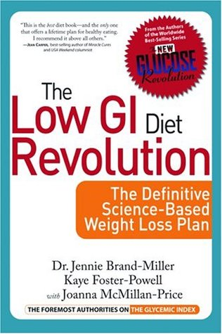 The Low GI Diet Revolution by Jennie Brand-Miller