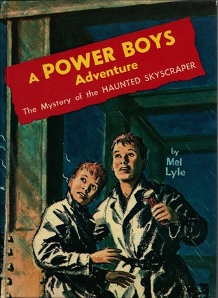 The Mystery of the Haunted Skyscraper (A Power Boys Adventure #1)