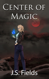 Center of Magic (The Source Series, Book 1)