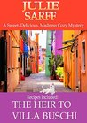 The Heir to Villa Buschi (A Sweet, Delicious, Madness Cozy Mystery #2)