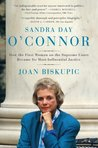 Sandra Day O'Connor: How the First Woman on the Supreme Court Became Its Most Influential Justice