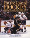 For the Love of Hockey: Hockey Stars' Personal Stories