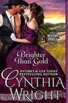 Brighter than Gold (Western Rebels #1)