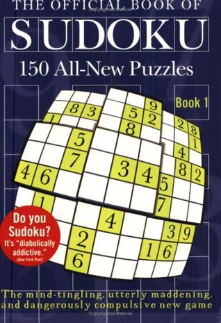 The Official Book of Sudoku: Book 1: 150 All-New Puzzles